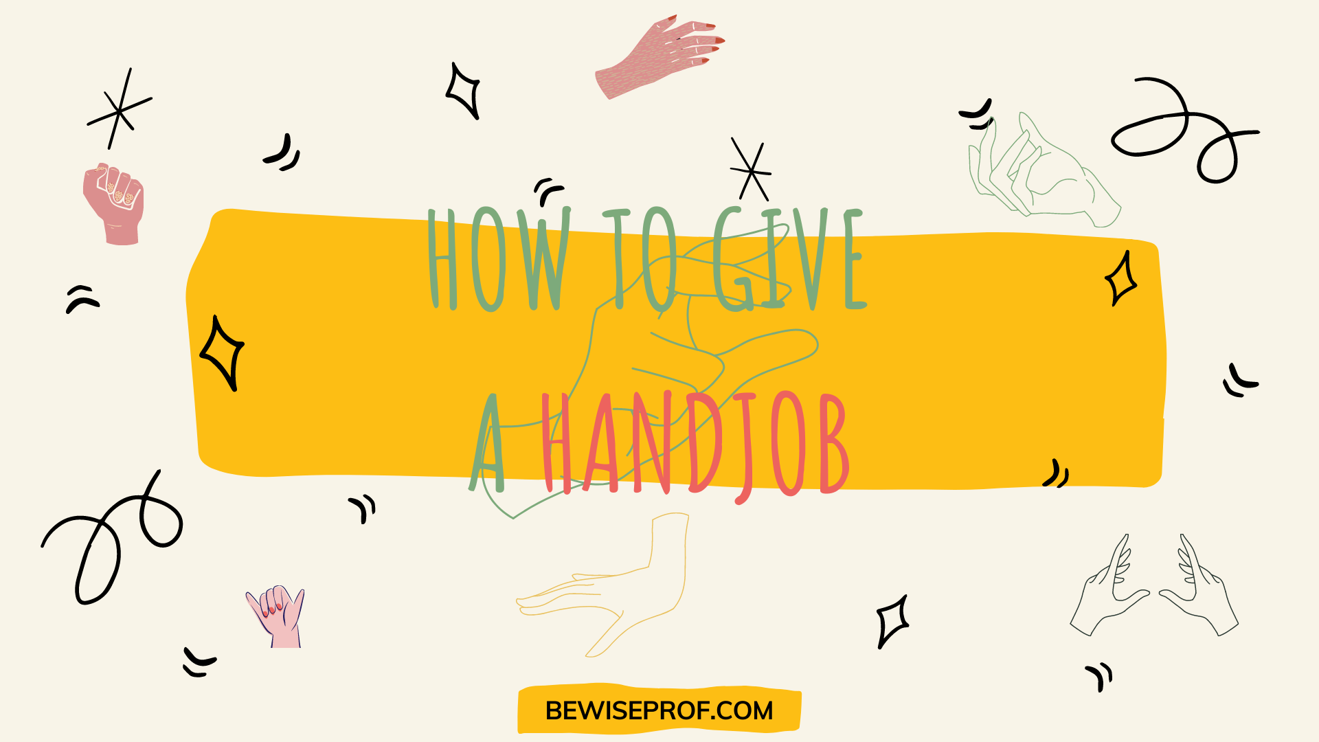 How To Give A Handjob