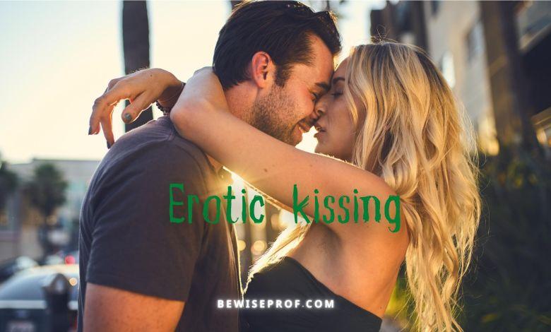 Erotic kissing