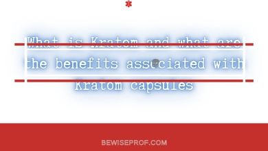 Photo of What is Kratom and what are the benefits associated with Kratom capsules