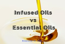 Photo of Infused Oils vs Essential Oils