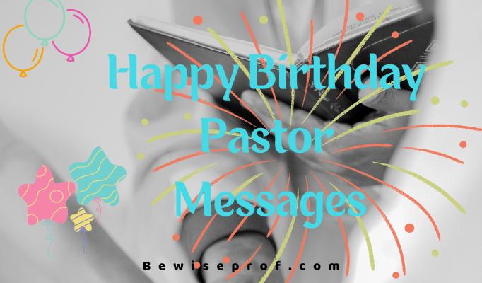 Happy Birthday Pastor Messages