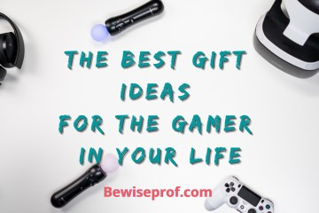 The Best Gift Ideas For The Gamer In Your Life