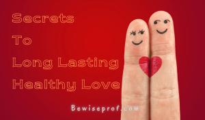 Long Lasting Healthy Love