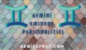 Gemini Eminent Personalities