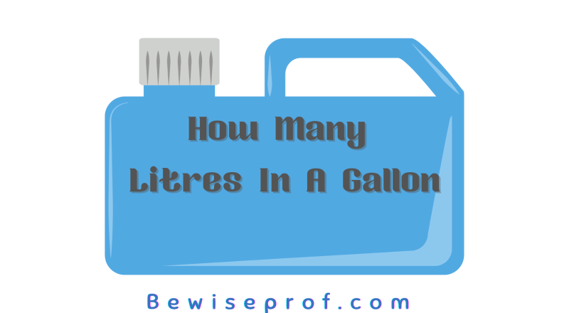 How Many Litres In A Gallon