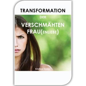Transformation der verschmähten Frau(enliebe)