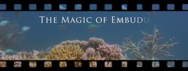 The Magic of Embudu