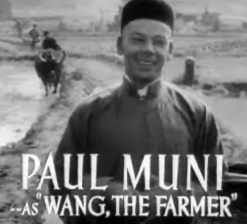 Paul Muni, non-Chinese, The Good Earth, 1937