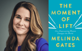 Melinda Gates. The Moment of Lift book cover.