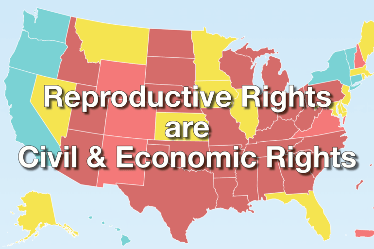 Reproductive Rights are Civil and Economic Rights