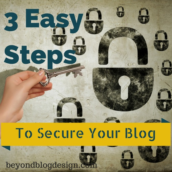 3 easy steps to secure your blog