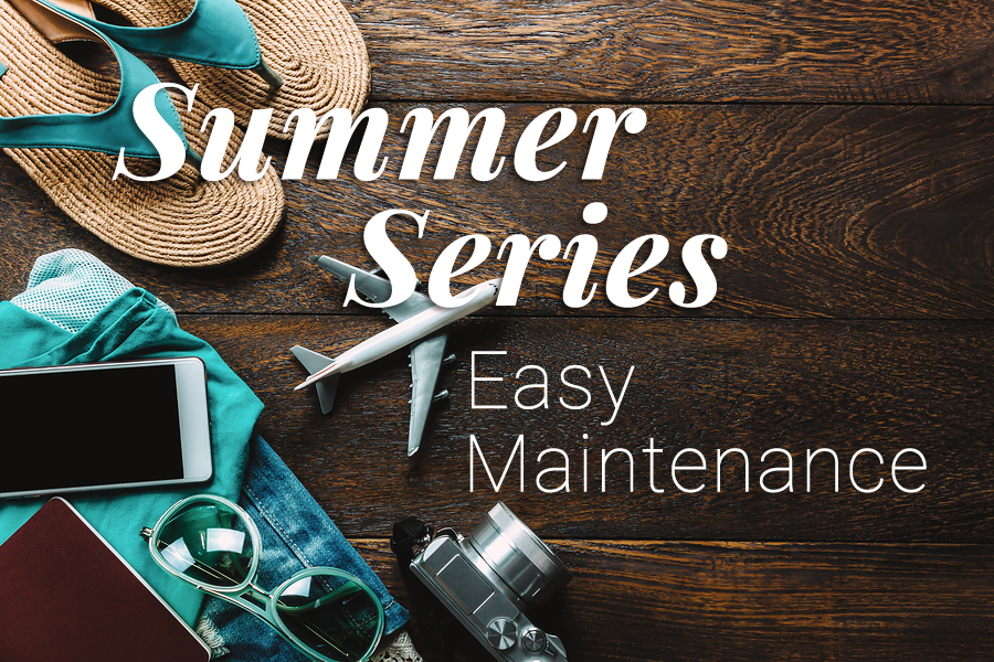 Summer-Series-Easy-Maintenance.jpg?fit=900%2C600&ssl=1