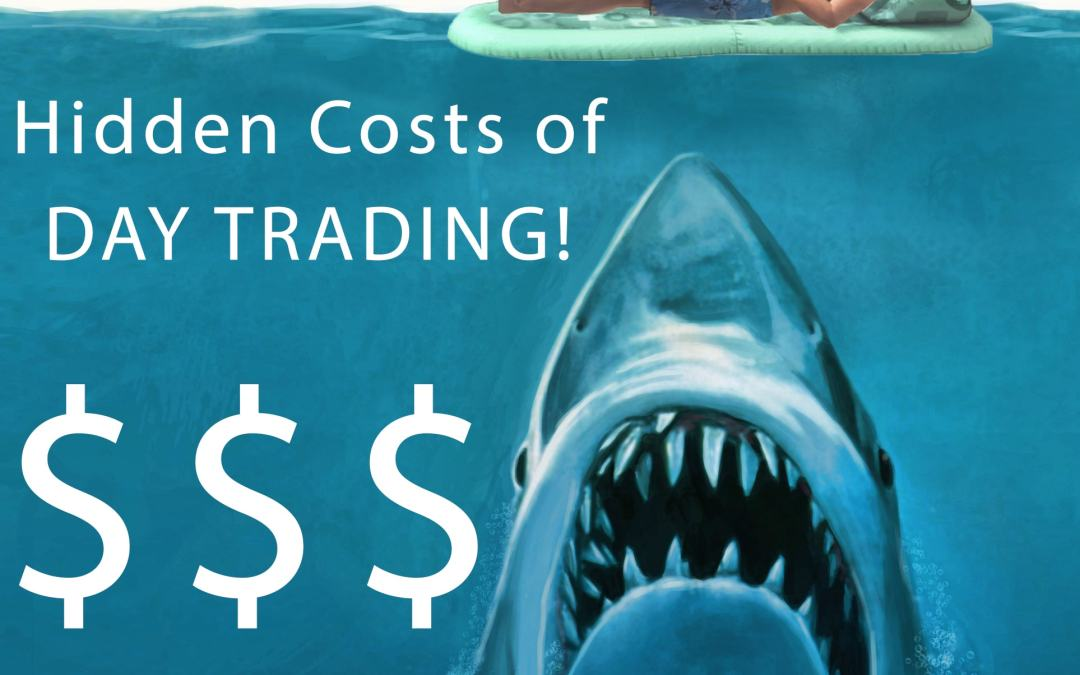 8 Hidden Costs of Day Trading