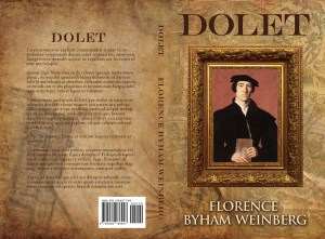 Dolet, Historical Fiction