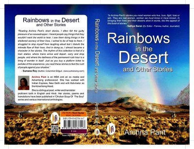 Rainbows in the Desert and Other Stories by Archna Pant