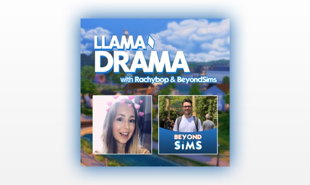 First Episode of Llama Drama, A Podcast for The Sims, Is Here