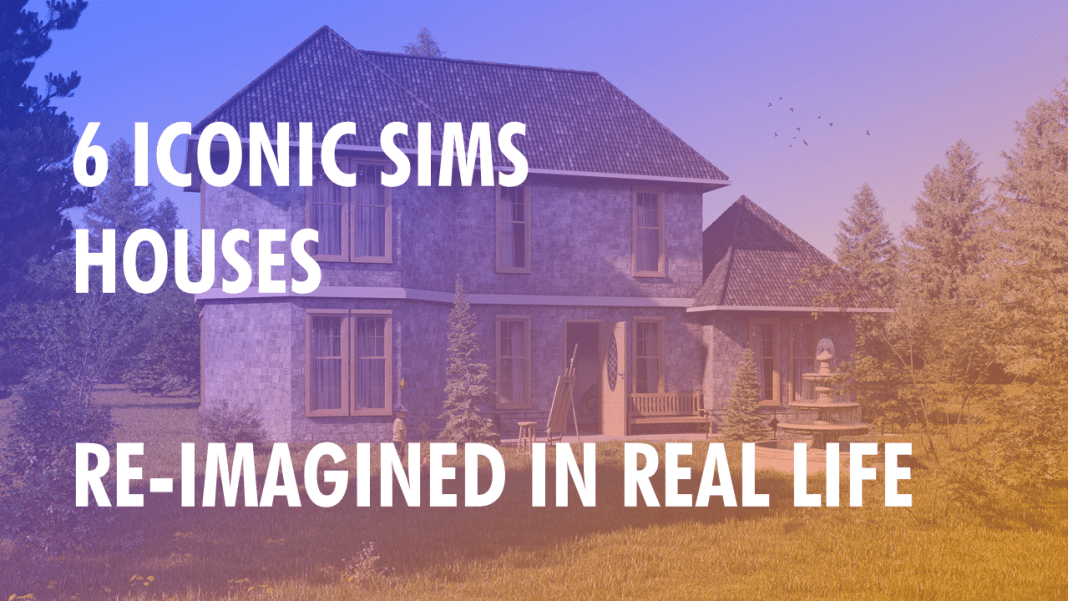 Sims Houses re-imagined