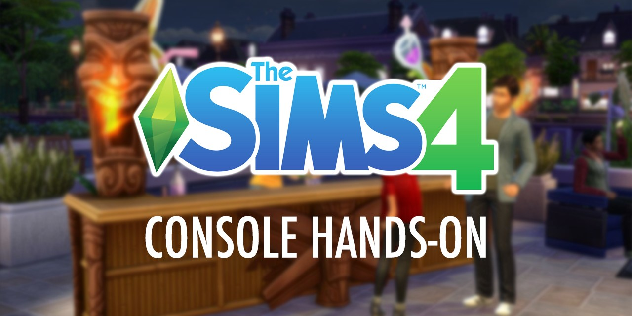 We Played The Sims 4 on Console – Here's Our Thoughts