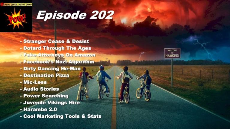 Beyond Social Media - Stranger Things Cease & Desist - Episode 202