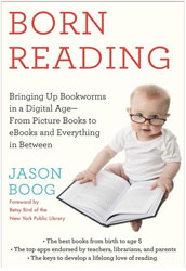 Born Reading: Bringing Up Bookworms in a Digital Age