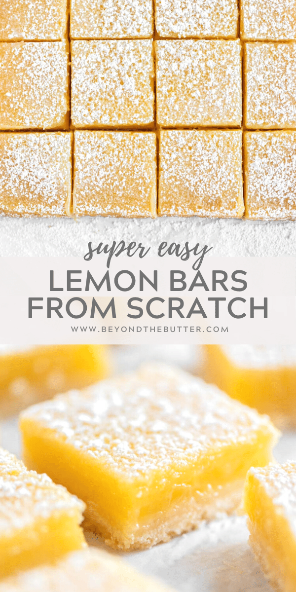 Pinterest image of super easy lemon bars from scratch   All Images © Beyond the Butter, LLC