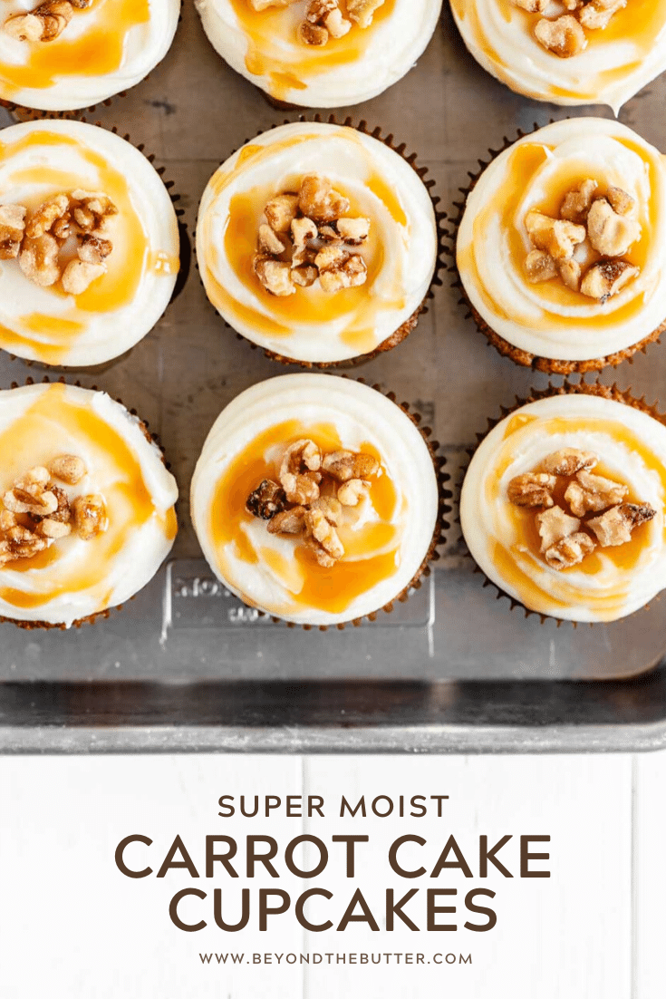 Pinterest image of super moist carrot cake cupcakes with caramel and walnuts on top | All Images © Beyond the Butter™