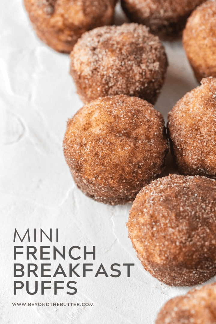 Pinterest image of mini french breakfast puffs on a white background | All Images © Beyond the Butter™