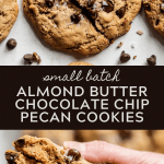 Pinterest images of almond butter chocolate chip pecan cookies | All images © Beyond the Butter™