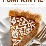 Pinterest image of smooth and creamy pumpkin pie | All Images © Beyond the Butter™