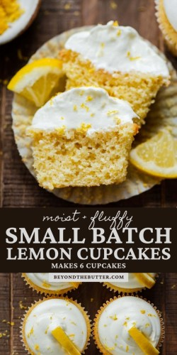 Pinterest images of small batch lemon cupcakes from BeyondtheButter.com | All Images © Beyond the Butter®