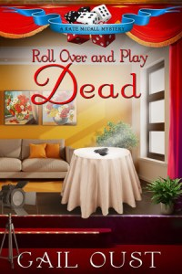 """Roll Over and Play Dead"" Gail Oust"