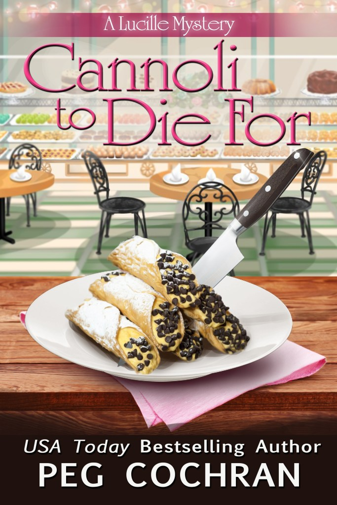 """""""Cannoli to Die For"""" Peg Cochran"""