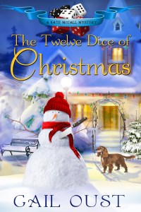 """""""The Twelve Dice of Christmas"""" Gail Oust"""