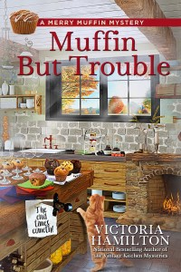 """Muffin But Trouble"" Victoria Hamilton"