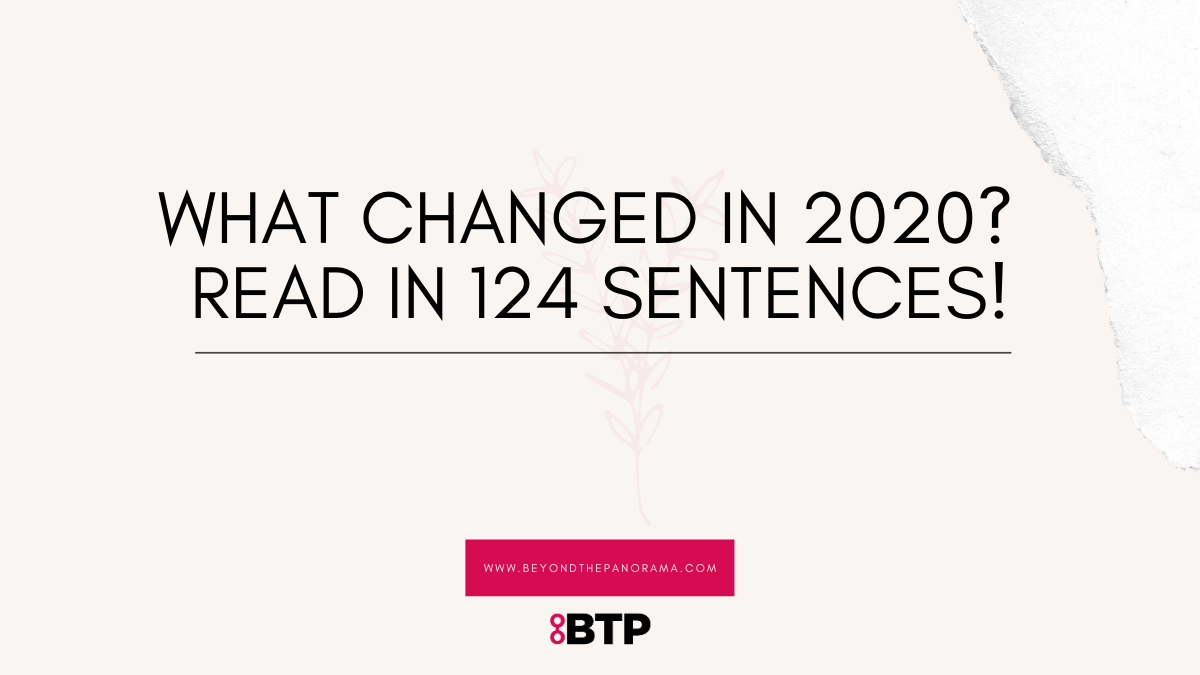 WHAT CHANGED FOR YOU IN 2020? Here's what 124 people have to say!