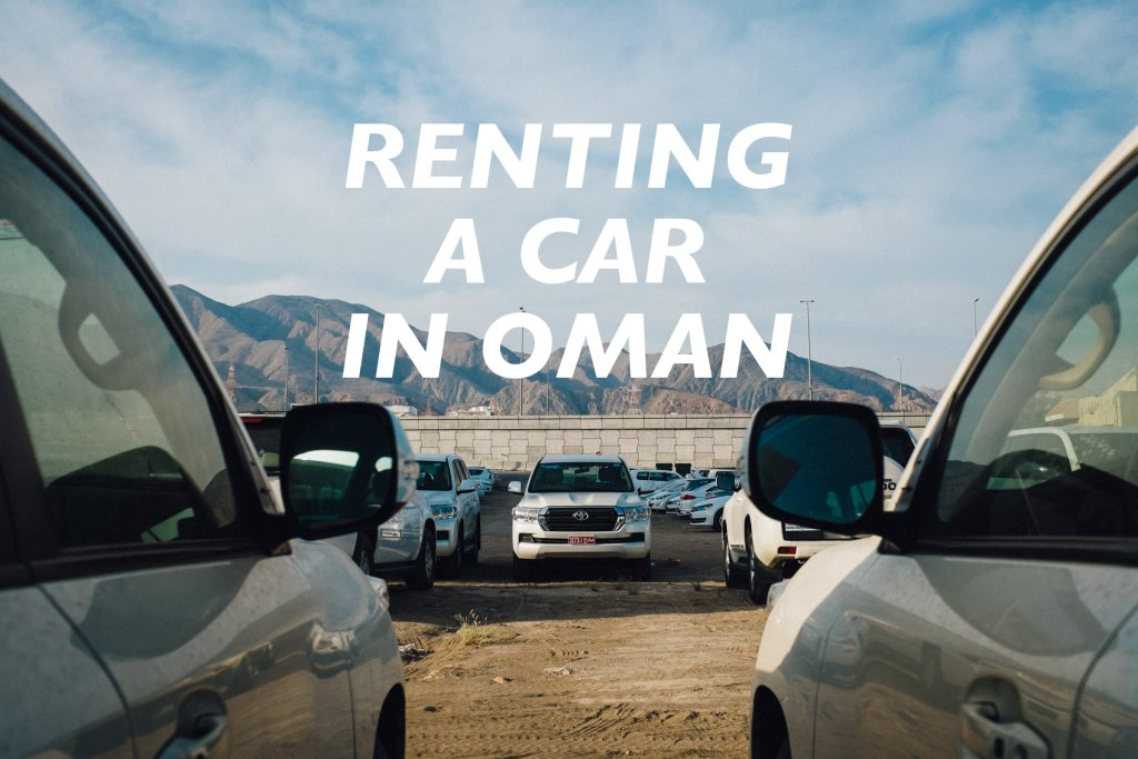 Renting a Car in Oman