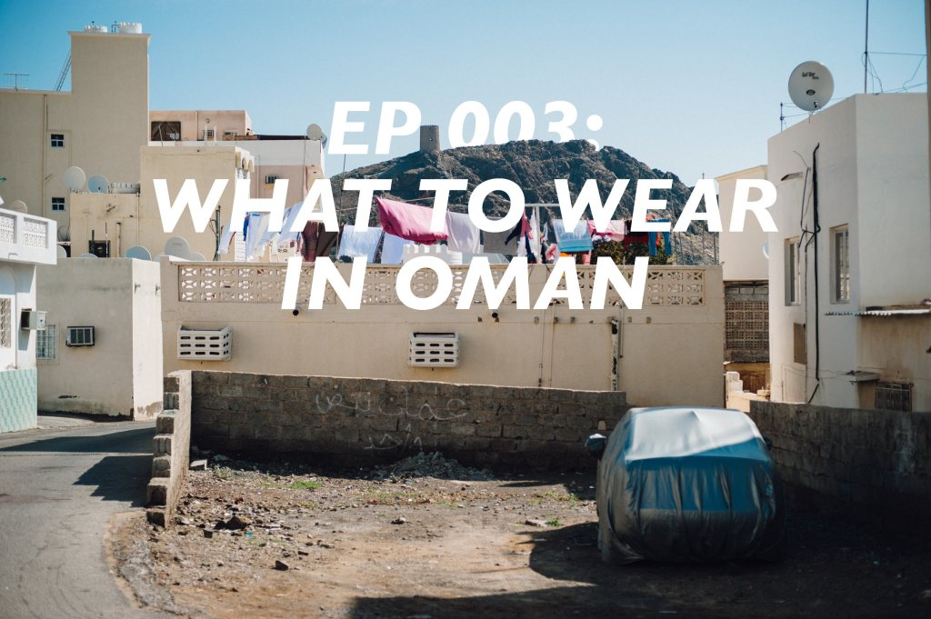 what to wear as a visitor to oman