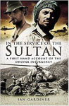 In the Service of the Sultan by Ian Gardiner (2006)