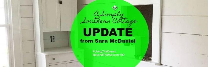 A Simply Southern Cottage Update from Sara McDaniel – BtR 100