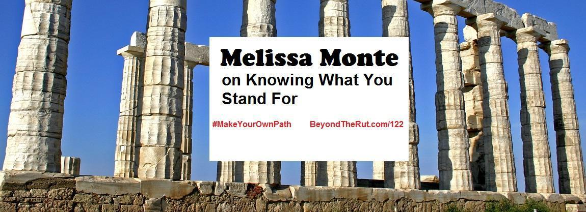 Melissa Monte on Knowing What You Stand For – BtR 122