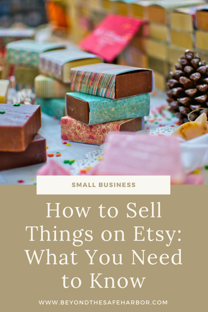 How to Sell Things on Etsy: What You Need to Know