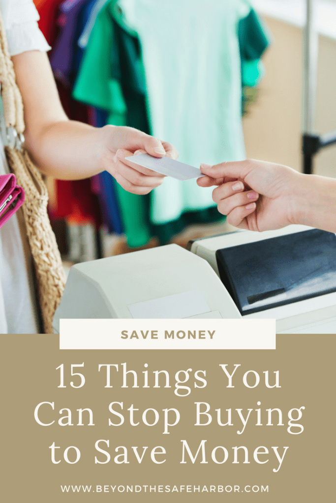 15 Things You Can Stop Buying to Save Money