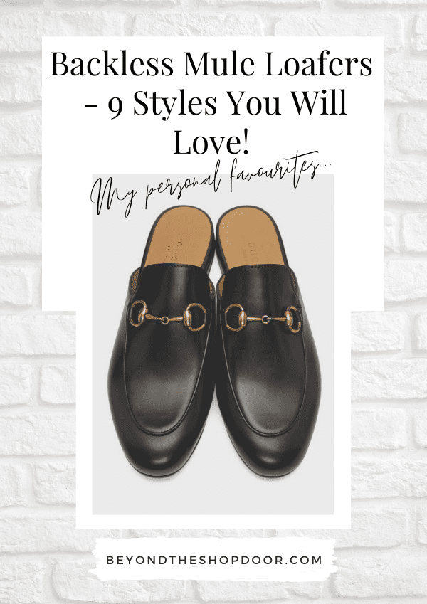 Backless Mule Loafers - 9 Styles You