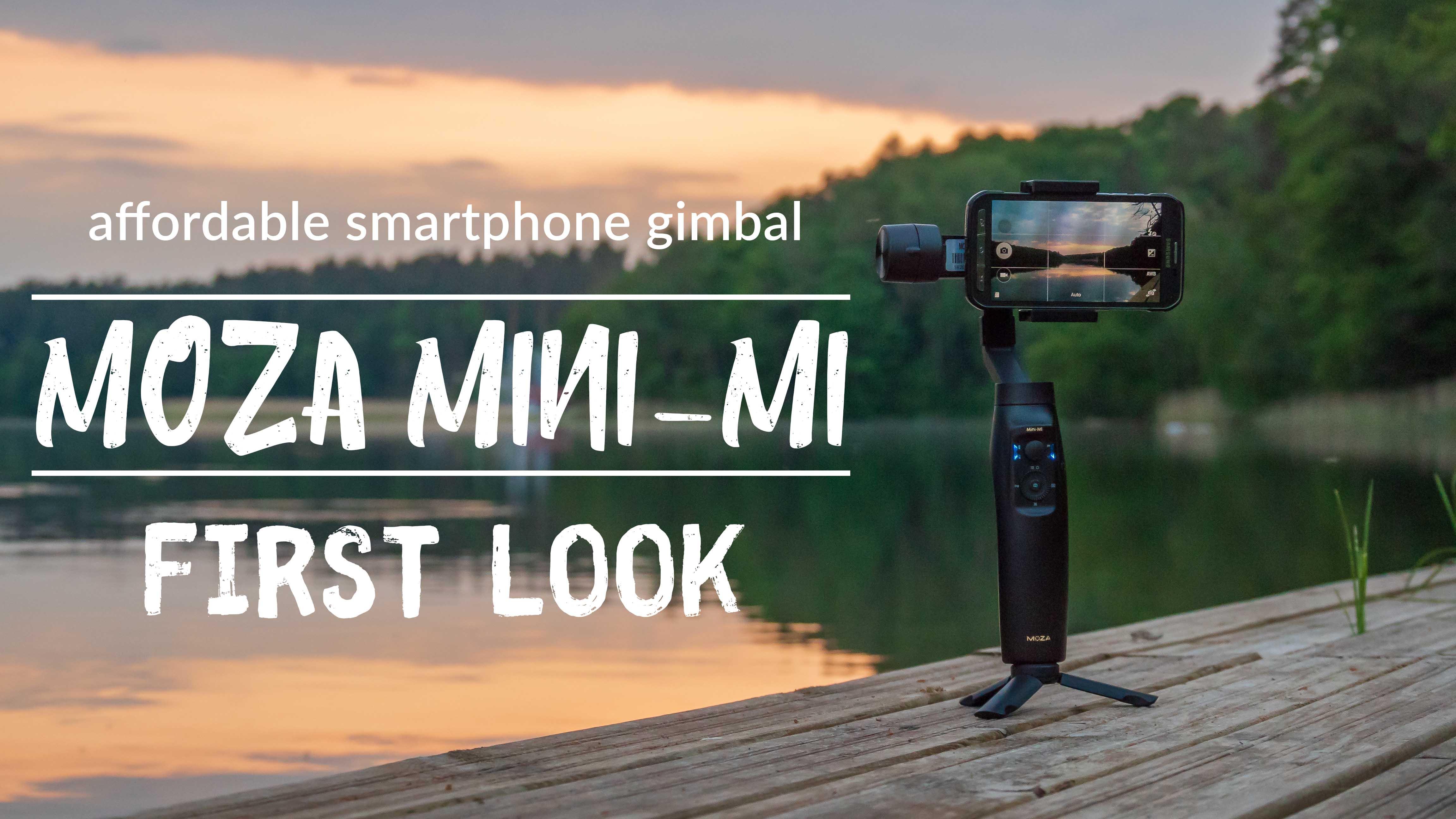 Affordable Smartphone Gimbal Moza Mini-Mi - First Impression ... 9caf9d8951