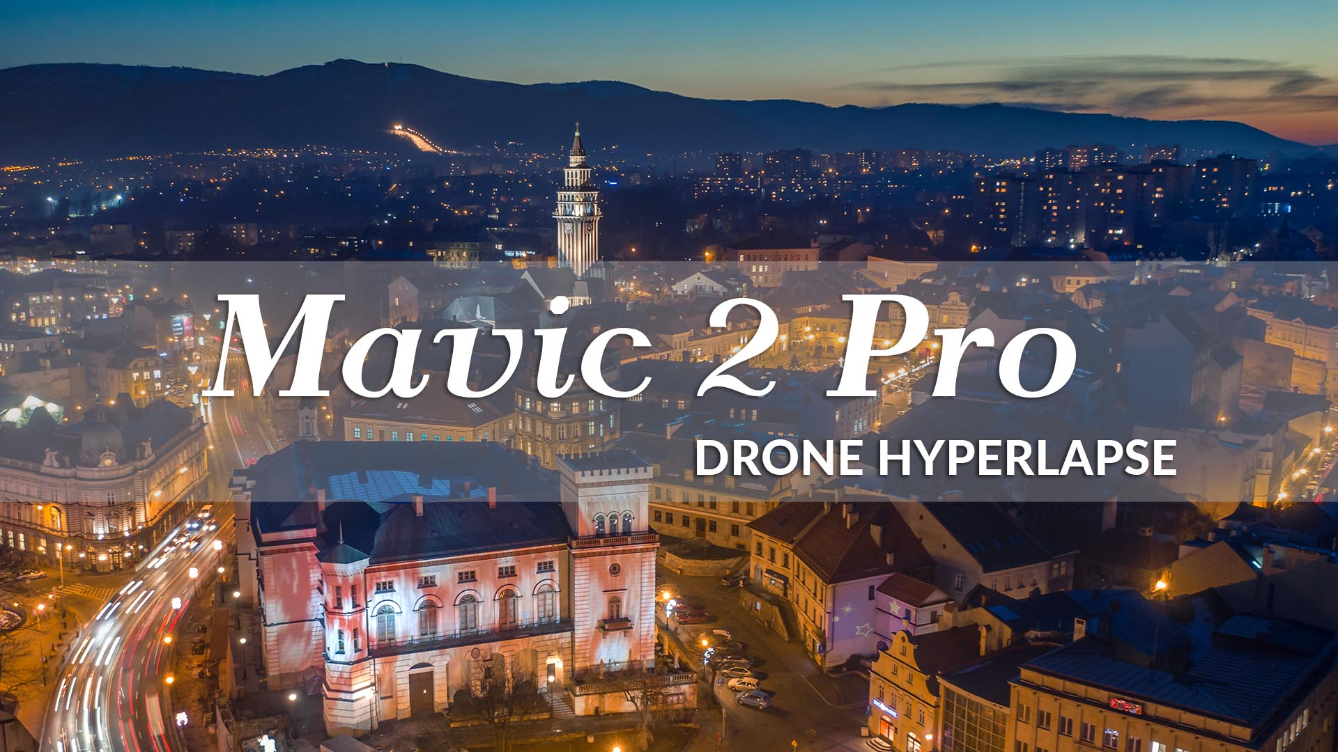 Mavic 2 Pro - Drone Hyperlapse Video and a Review - Beyond