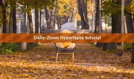Hyperlapse Dolly Zoom Tutorial