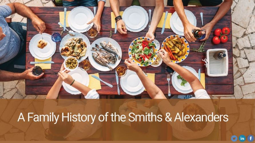A Family History of the Smiths & Alexanders