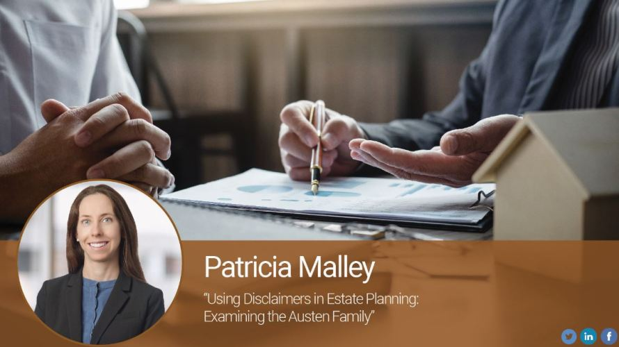 Using Disclaimers in Estate Planning: Examining the Austen Family