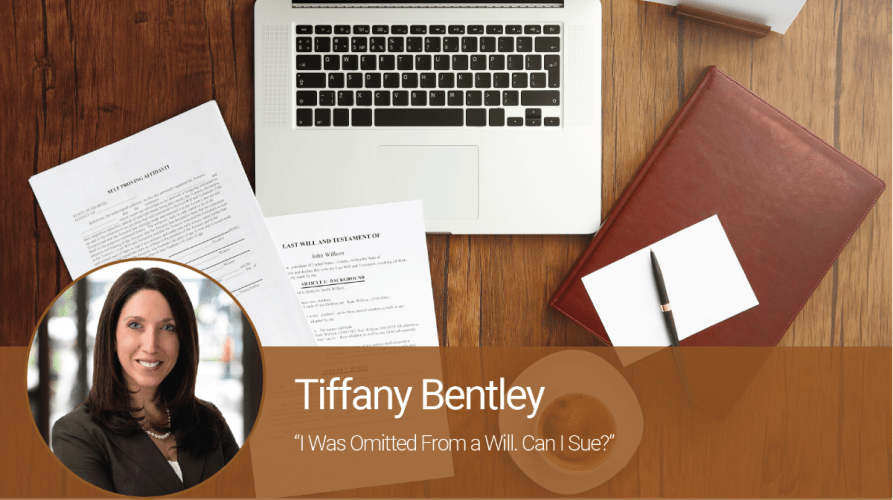 I Was Omitted From a Will. Can I Sue?