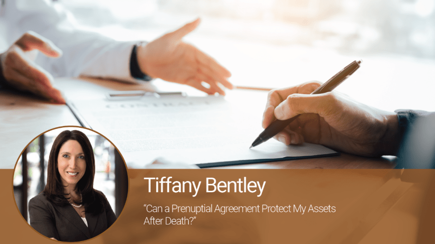 Can a Prenuptial Agreement Protect My Assets After Death?